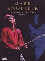 DVD Mark Knopfler. Mark Knopfler. A Night In London