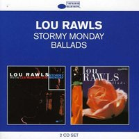 Audio CD Lou Rawls. Stormy Monday / Ballads