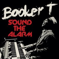 Audio CD Booker T. Sound the alarm