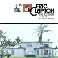 Audio CD Eric Clapton. Give me strength. The '74/'75 studio recordings