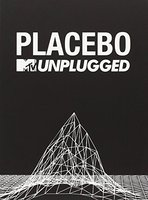 DVD Placebo. MTV Unplugged