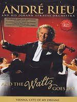 DVD Andre Rieu. And The Waltz Goes On