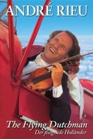 DVD Andre Rieu. The Flying Dutch Man