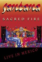 DVD Santana. Sacred Fire: Live In Mexico