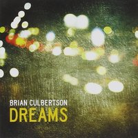 Audio CD Brian Culbertson. Dreams