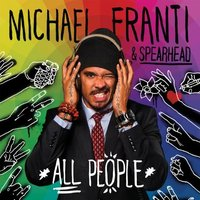 Audio CD Michael Franti & Spearhead. All people (deluxe edition)