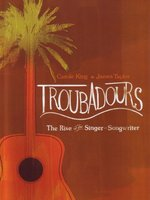 James Taylor, Carole King. Troubadours: The Rise of the Singer-Songwriter (DVD)