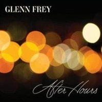 Audio CD Glenn Frey (ex. Eagles). After hours