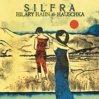 Audio CD Hilary Hahn; Hauschka. Silfra