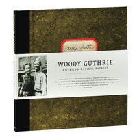 LP + DVD + Audio CD Woody Guthrie. American radical patriot