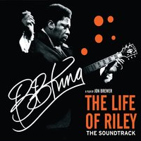 Audio CD B.B. King. The Life Of Riley (Deluxe)