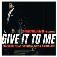 Audio CD Timbaland, Justin Timberlake, Nelly Furtado. Give It To Me (CD-S)