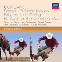 Audio CD David Zinman, Oliver Knussen, Antal Dorati. Copland. Rodeo / El Salon Mexico / Billy The Kid