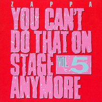 Audio CD Frank Zappa. You Can't Do That On Stage Anymore. Volume 5