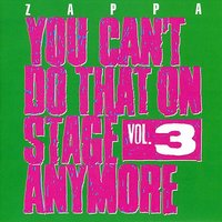 Audio CD Frank Zappa. You Can't Do That On Stage Anymore - Vol. 3