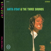 Audio CD Anita O'Day. And the three sounds/ Time for two