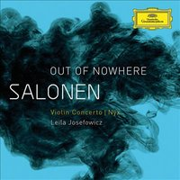 Audio CD Esa-Pekka Salonen. Salonen: Out of nowhere - violin concerto (2009); Nyx (2011)