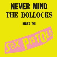 Sex Pistols. Never mind the bollocks, here's the sex pistols (Rem) (CD)