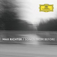 LP Max Richter: Songs From Before (LP)