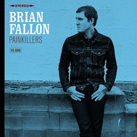 LP Brian Fallon: Painkillers (LP)