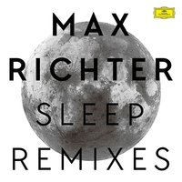 LP Max Richter: Sleep (Remixes) (LP)