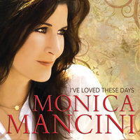 Audio CD Monica Mancini. I've Loved These Days