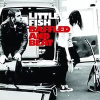 Audio CD Little Fish.Baffled And Beat