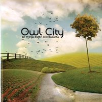 Audio CD Owl City. All Things Bright And Beautiful