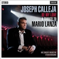 Audio CD Joseph Calleja. Be My Love. A Tribute To Mario Lanza