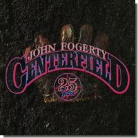 Audio CD Fogerty John. Centerfield - 25th Anniversary