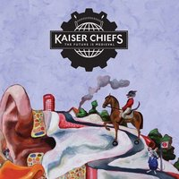 Kaiser Chiefs. The future is medieval (CD)