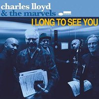 Audio CD Charles Lloyd. I long to see you