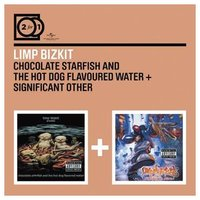 Audio CD Limp Bizkit. Chocolate Starfish And The Hot Dog Flavored Water / Significant Other