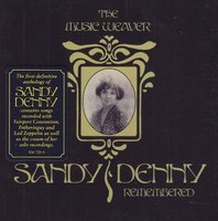 Sandy Denny. The Music Weaver, Sandy Denny Remembered (2 CD)
