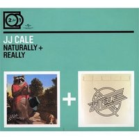 Audio CD J.J. Cale. Naturally/ Really