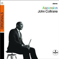 Audio CD John Coltrane. Ascension (editions I and II)