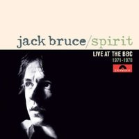 Audio CD Jack Bruce. Spirit - Live At The BBC 1971-1978