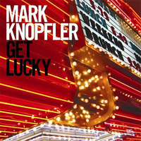 Audio CD Mark Knopfler. Get Lucky