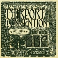 Audio CD Fairport Convention. The Best Of The BBC Recordings