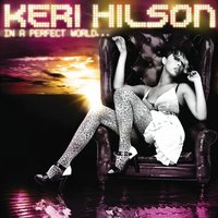 Audio CD Keri Hilson. In a perfect world...