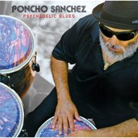 Audio CD Poncho Sanchez. Psychedelic Blues