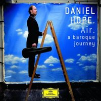 Audio CD Daniel Hope. Air - A baroque journey