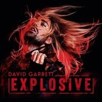 LP David Garrett. Explosive (LP)