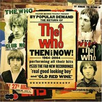 DVD + Audio CD The Who. Then And Now