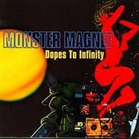 LP Monster Magnet. Dopes To Infinity (LP)