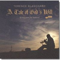 Audio CD Blanchard Terence. A Tale Of God's Will (A Requiem for Katrina)