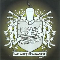 Audio CD The Automatic. Not Accepted Anywhere
