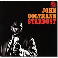 Audio CD Coltrane John. Stardust
