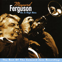 Audio CD Maynard Ferguson. On A High Note. The Best Of The Concord Jazz Reco Maynard Ferguson.