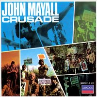 Audio CD John Mayall. Crusade (rem)
